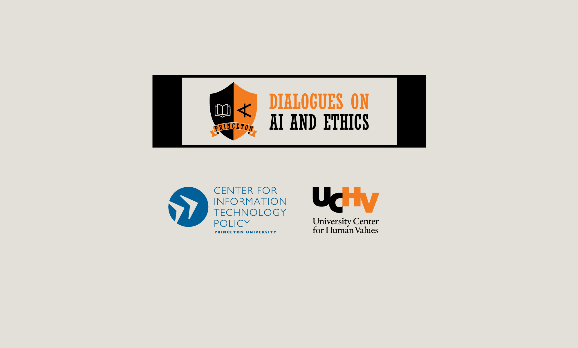 Princeton Dialogues on AI and Ethics